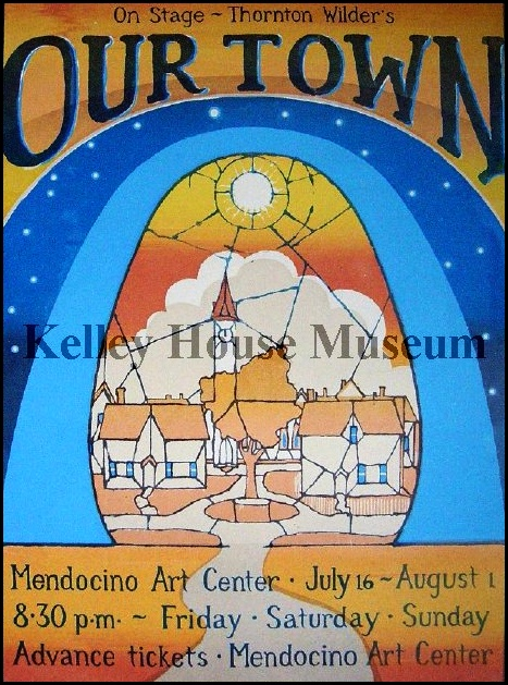 Poster for the 1971 production of Our Town, the first production staged at the Mendocino Art Center's Helen Schoeni Theatre. Poster design by Charles Marchant Stevenson.
