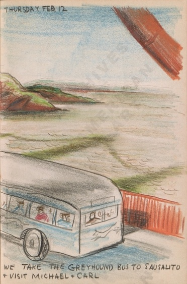 Thursday Feb 12: We take the Greyhound bus to Sausalito + visit Michael + CarlDorr Bothwell's illustrated diary (2/12/1942). Archives of American Art.