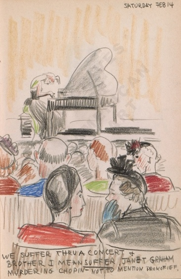 Saturday Feb 14: We suffer through a concert + brother I mean suffer, Janet Graham murdering Chopin - not to mention Prokofief. Dorr Bothwell's illustrated diary (2/14/1942). Archives of American Art.
