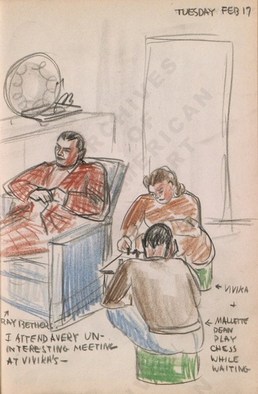 Tuesday Feb 17: I attended a very uninteresting meeting at Vivika's - Vivika + Mallette Green play chess while waiting [Ray Bether in chair]. Dorr Bothwell's illustrated diary (2/17/1942). Archives of American Art.