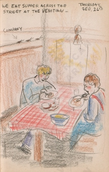 Thursday Feb. 26th: We eat supper across the street at the Venitian - [note] company. Dorr Bothwell's illustrated diary (2/26/1942). Archives of American Art.