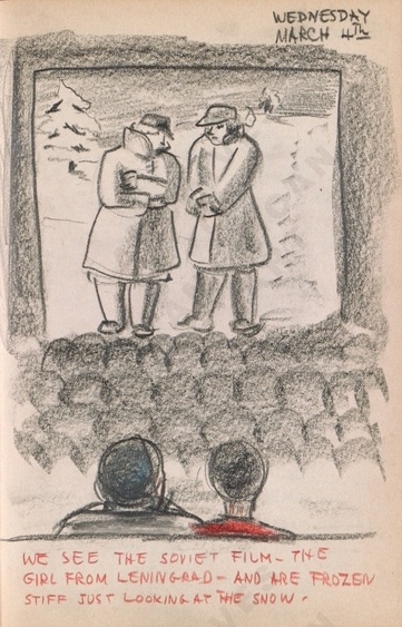 Wednesday March 4th: We see the Soviet film - The Girl from Leningrad - and are frozen stiff just looking at the snow. Dorr Bothwell's illustrated diary (3/04/1942). Archives of American Art.